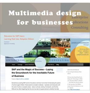 Multimedia design for businesses