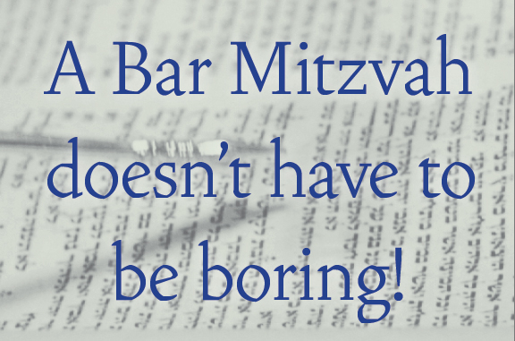 Bar Mitzvahs don't have to be boring!